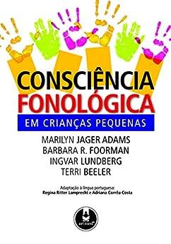 Consciência Fonológica em Crianças Pequenas por [Adams, Marilyn Jager]
