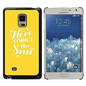 Be Good Phone Accessory // Dura Cáscara cubierta Protectora Caso Carcasa Funda de Protección para Samsung Galaxy Mega 5.8 9150 9152 // Here Comes The Sun Yellow Quote Summer