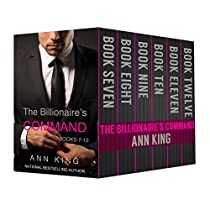 The Billionaire's Command: Boxed Set Volumes 7-12 (the Submissive Series)