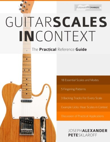 Guitar Scales Context Practical Reference