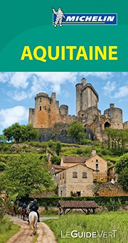 Guide Vert Aquitaine [ Green Guide in FRENCH - Aquitaine ] (French Edition)