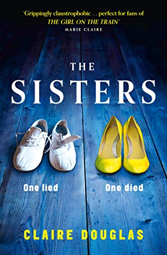 The Sisters: A gripping psychological suspense cover