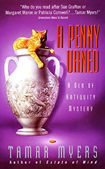 A Penny Urned (Den of Antiquity) by [Myers, Tamar]