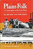 Plains Folk : A Commomplace of the Great Plains, Hoy, Jim and Isern, Tom, 0806120649