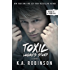 Toxic: Logan's Story (Torn Series Book 4)