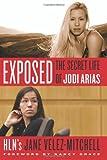 Exposed: The Secret Life of Jodi Arias