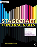Stagecraft Fundamentals: A Guide and Reference for Theatrical Production
