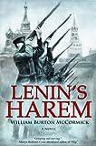 Lenin's Harem, William Burton McCormick, 190848344X