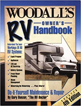 Woodall's RV Owner's Handbook, 4th Edition (Do-it-Yourself Maintenance & Repair)