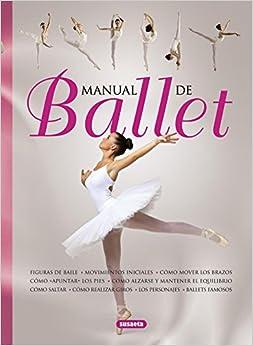 Manual De Ballet por Susaeta Ediciones S A epub