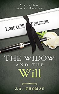 The Widow And The Will by J.A. Thomas ebook deal