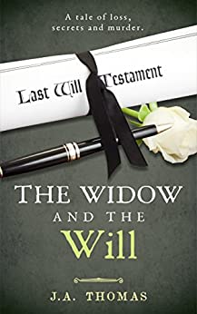 The Widow and the Will by [Thomas, J.A.]