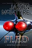 Fled (Dovetail Cove, 1973) (Dovetail Cove Series Book 3)