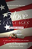 The 5 Love Languages Military Edition: The Secret to Love That Lasts (Paperback)