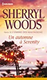A l'ombre des magnolias : Un automne à Serenity par Woods