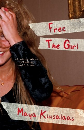 Free the girl: A story about (finding) self-love