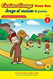 Jorge el curioso El jonrón / Curious George Home Run (CGTV Reader) (Spanish and English Edition)