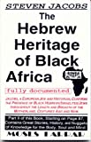 The Hebrew Heritage of Black Africa, Moses Farrar, 0965024725