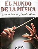 El Mundo de la Musica, Océano Staff, 8449412528
