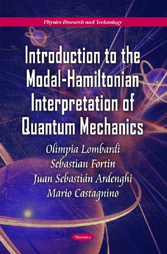 Introduction to the Modal-Hamiltonian Interpretation of Quantum Mechanics (Physics Research and Technology)