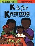 K Is for Kwanzaa: A Kwanzaa Alphabet Book