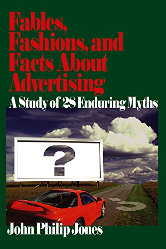 Download Fables, Fashions, and Facts About Advertising: A Study of 28 Enduring Myths Pdf