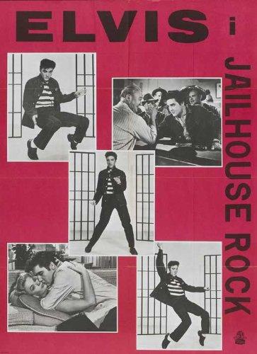 - Jailhouse Rock Poster Movie Danish 27 x 40 Inches - 69cm x 102cm Elvis Presley Judy Tyler Vaughn Taylor Dean Jones Mickey Shaughnessy William Forrest Glenn Strange