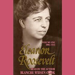 Eleanor Roosevelt, Vol 1: 1884-1933