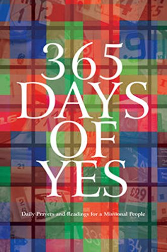 Download 365 Days of Yes: Daily Prayers and Readings for a Missional People ebook