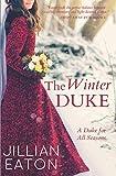The Winter Duke (A Duke for All Seasons) by  Jillian Eaton in stock, buy online here
