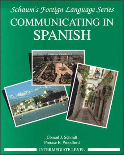 Communicating In Spanish (Intermediate Level)...