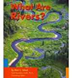 What Are Rivers?, Mari C. Schuh, 0736844619