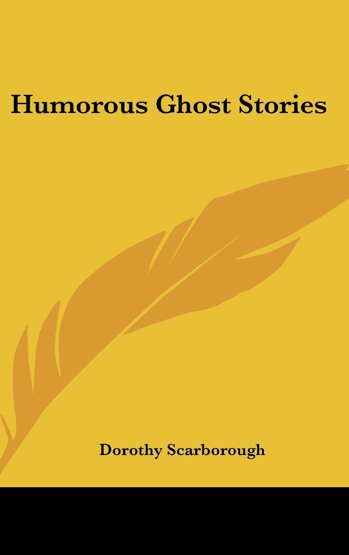 Humorous Ghost Stories pdf