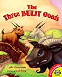 The Three Bully Goats, Leslie Kimmelman, 1619131366
