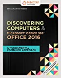 img - for Bundle: Shelly Cashman Series Discovering Computers & Microsoft Office 365 & Office 2016: A Fundamental Combined Approach, Loose-leaf Version + MindTap Computing, 1 term (6 months) Printed Access Card book / textbook / text book