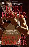 Savor the Danger, Lori Foster, 0373775822