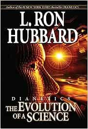 Dianetics: Evolution of a Science: Amazon.es: Hubbard, L. Ron ...