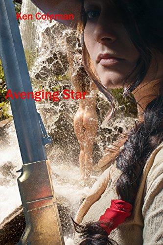 Book: Avenging Star (Star Girls Book 2) by Ken Coleman