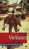 The Vietnam War (Problems in Focus: Manchester)