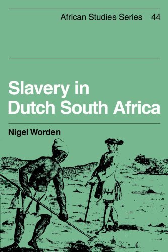 Slavery in Dutch South Africa (African Studies)