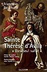 Sainte Thérèse d'Avila. Dieu seul suffit. par Bouchard