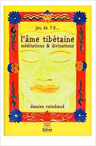 Livres Âme tibétaine (Livre + Jeu 72 cartes) pdf, epub ebook