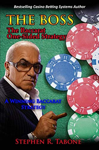 The Baccarat One-Sided Strategy (The BOSS): A