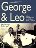 Guitars from George and Leo, George Fullerton, 0634069225