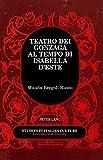 img - for Teatro dei Gonzaga al Tempo di Isabella d'Este (Studies in Italian Culture) (Italian Edition) book / textbook / text book