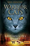 Warrior Cats. Geheimnis des Waldes: I, Band 3