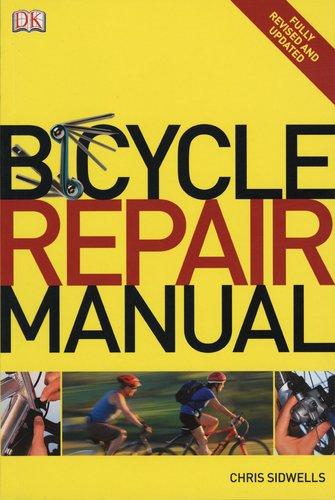 Bicycle Repair Manual: Amazon co uk: Chris Sidwells