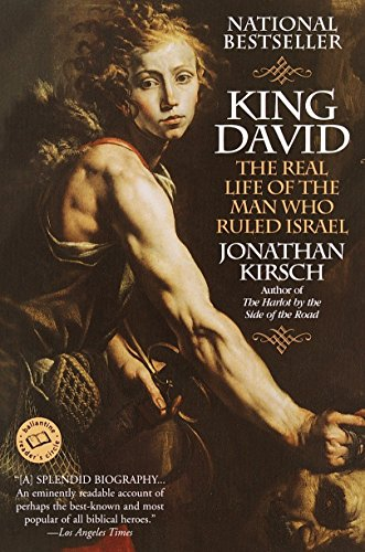 David King Letter - King David: The Real Life of the Man Who Ruled Israel (Ballantine Reader's Circle)