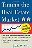 img - for Timing the Real Estate Market : How to Buy Low and Sell High in Real Estate book / textbook / text book
