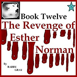 The Revenge of Esther Norman Book Twelve